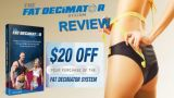 Fat Decimator System Review - Improve Your Fat Burning Capacity