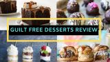 Guilt Free Desserts review | Is It Ideal Solution by Kelley Herring?